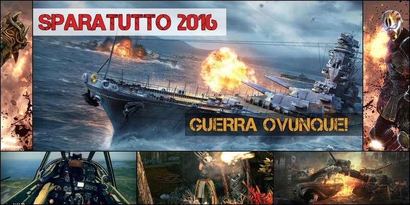 Sparatutto per tutti i gusti: giochi di guerra aerea, marittima e di terra (2016)