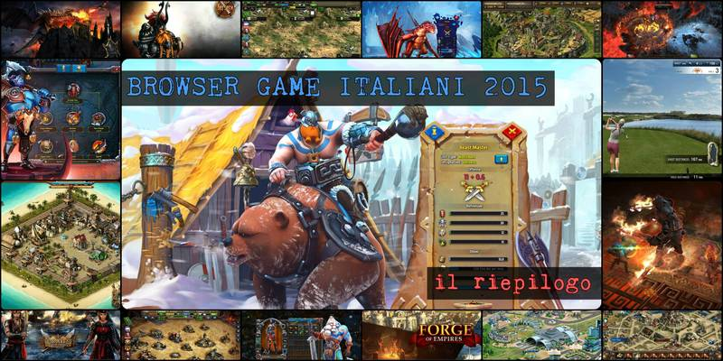 Migliori Browser Game italiani 2015: 7 giochi tradizionali, e 7 che non t'aspetti